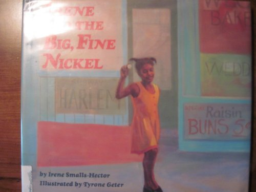 9780316798716: Irene and the Big, Fine Nickel (Irene & the Big, Fine Nickel)