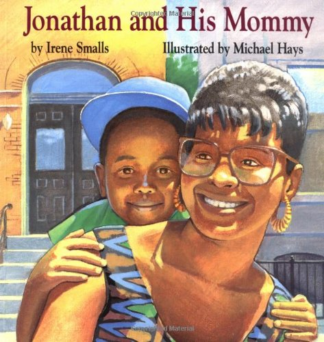 Jonathan And His Mommy: ANON
