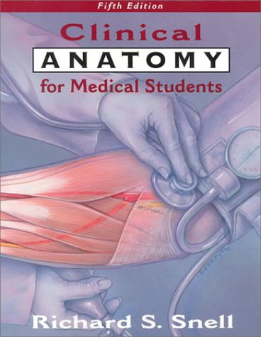 9780316801355: Clinical Anatomy for Medical Students