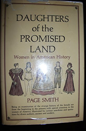 Daughters of the Promised Land, Women in American History (0316801429) by Page Smith