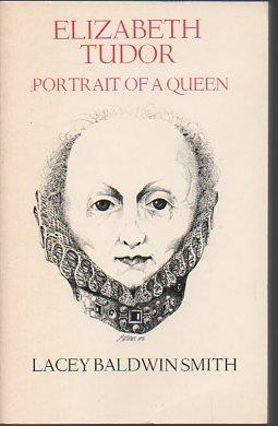 9780316801539: Elizabeth Tudor: Portrait of a Queen