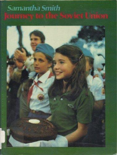 Journey to the Soviet Union: Smith, Samantha