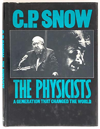 The Physicists: Snow, C. P.