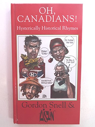 9780316803137: Oh, Canadians! : Hysterically Historical Rhymes