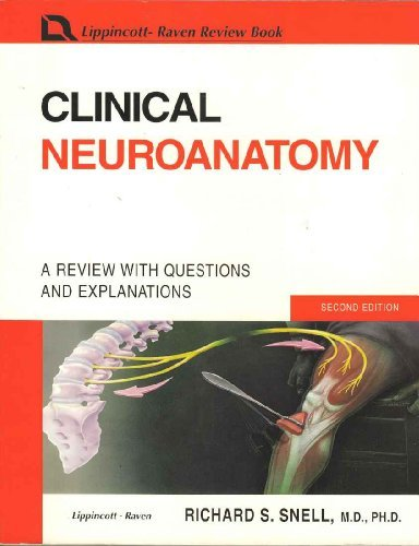 9780316803151: Clinical Neuroanatomy: A Review With Questions and Explanations