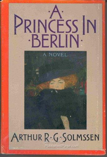 9780316803694: A Princess in Berlin: A Novel