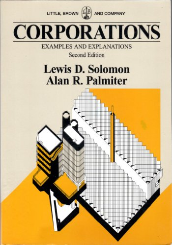 9780316803717: Corporations: Examples and Explanations (The Little, Brown & Company Examples and Explanation Series)