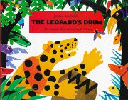 The Leopard's Drum: An Asante Tale from: Jessica Souhami; Editor-John