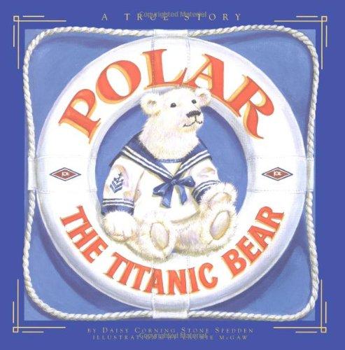 9780316806251: Polar The Titanic Bear