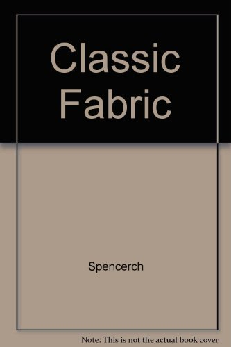 Classic Fabric: Spencerch
