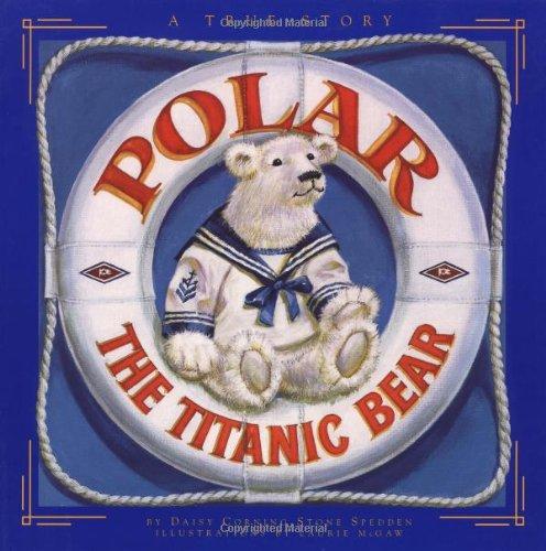 9780316809092: Polar the Titanic Bear