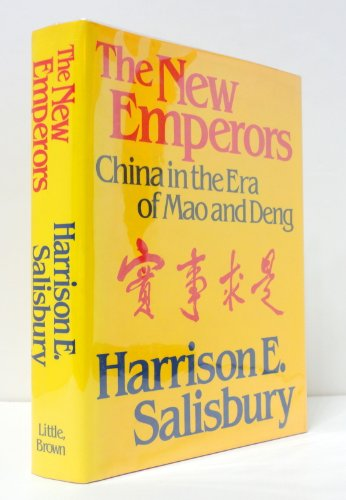 9780316809108: The New Emperors: China in the Era of Mao and Deng
