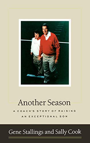 9780316811965: Another Season: A Coach's Story of Raising an Exceptional Son