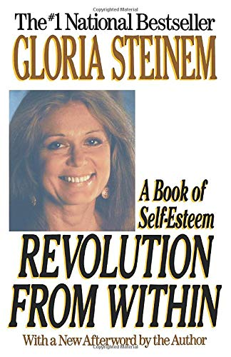 9780316812474: Revolution from Within: A Book of Self-Esteem