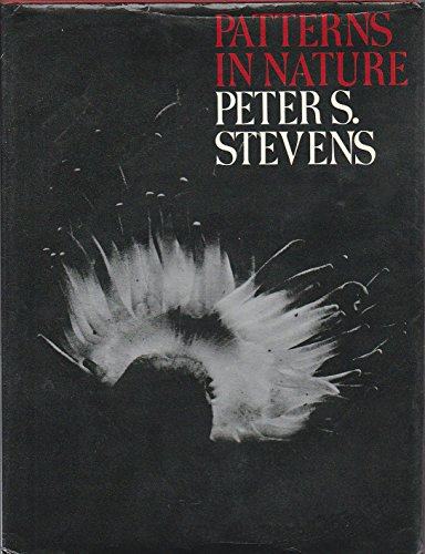Patterns in Nature: Stevens, Peter S.