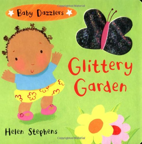 9780316814010: Glittery Garden (Baby Dazzlers)