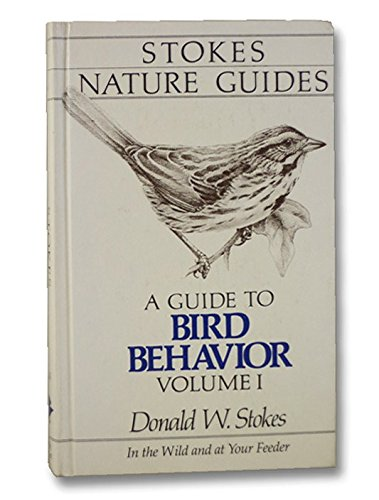 A Guide to the Behavior of Common: Stokes, Donald W.