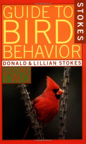 9780316817295: A Guide to Bird Behavior, Volume 2 (Stokes Nature Guides)