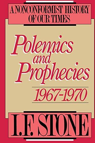 9780316817479: Polemics and Prophecies: 1967 - 1970 (Polemics & Prophecies)