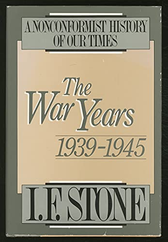 9780316817714: The War Years, 1939-1945: A Nonconformist History of our Times