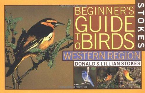 9780316818124: Stokes Beginner's Guide to Birds : Western Region