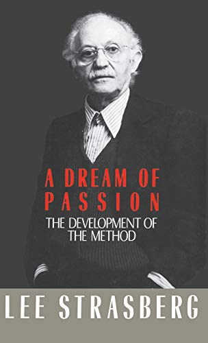9780316818704: A Dream of Passion: The Development of the Method