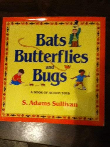 9780316821858: Bats, Butterflies, and Bugs: A Book of Action Toys (Bats, Butterflies, & Bugs)