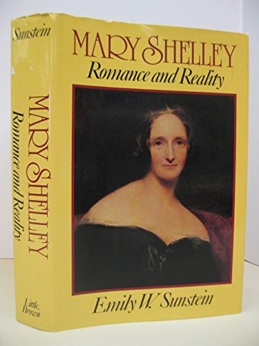 9780316822466: Mary Shelley: Romance and Reality