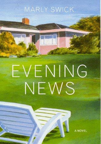 Evening News: Swick, Marly A.
