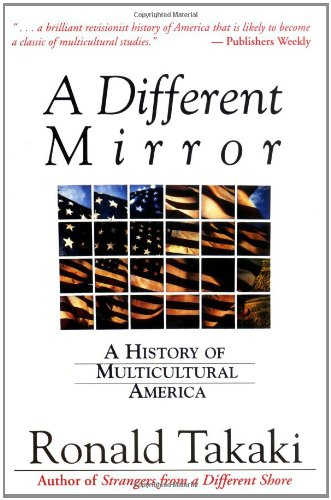 9780316831116: A Different Mirror: A History of Multicultural America (A back bay book)