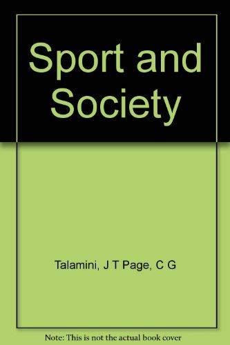 Sport and society;: An anthology,: Talamini, John T