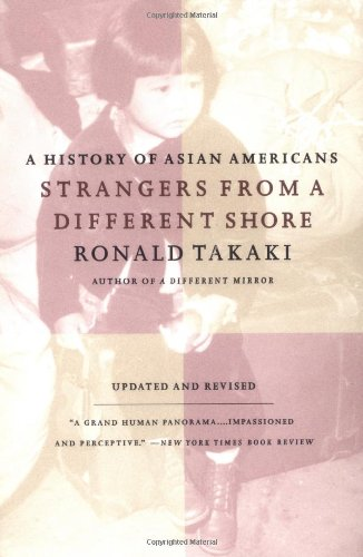 9780316831307: Strangers from a Different Shore: A History of Asian Americans, Updated and Revised Edition