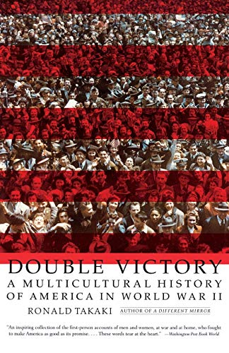 9780316831567: Double Victory: A Multicultural History of America in World War II