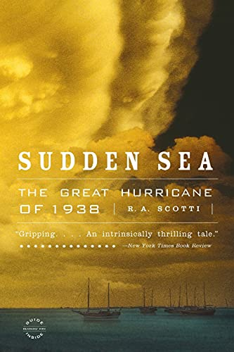 9780316832113: Sudden Sea: The Great Hurricane of 1938