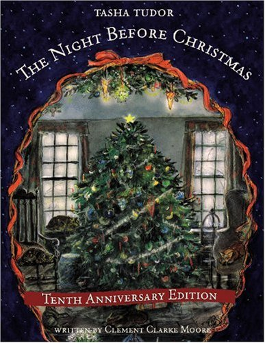The Night Before Christmas (9780316832717) by Clement Clarke Moore; Tasha Tudor