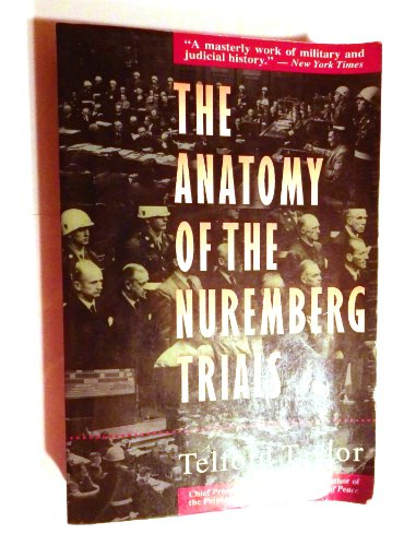 9780316834001: The Anatomy of the Nuremberg Trials: A Personal Memoir
