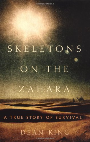 9780316835145: Skeletons on the Zahara: A True Story of Survival