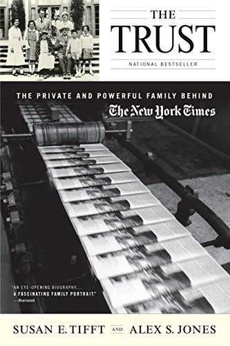 9780316836319: The Trust: The Private and Powerful Family Behind The New York Times