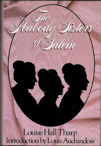 9780316839204: The Peabody Sisters of Salem