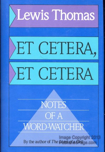 9780316840996: Et Cetera, Et Cetera: Notes of a Word-Watcher
