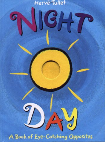 9780316842440: Night/Day: A Book of Eye-Catching Opposites