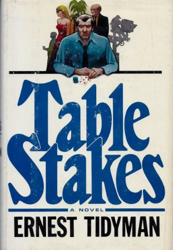Table Stakes: Tidyman, Ernest
