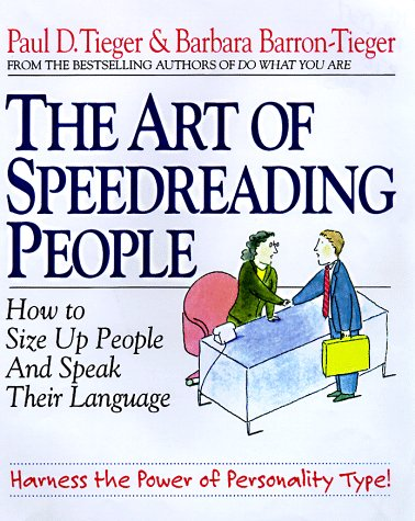 9780316845250: The Art of Speedreading People: Harness the Power of Personality Type and Create What You Want in Business and in Life