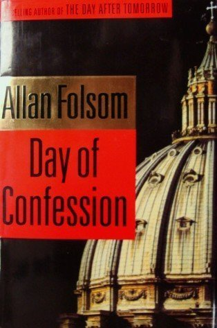 9780316846912: DAY OF CONFESSION