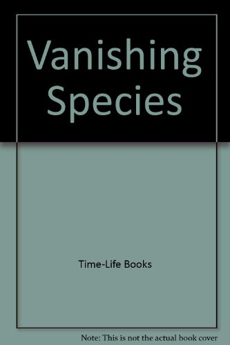 9780316847124: Vanishing Species