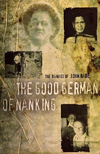 9780316847681: The Good German Of Nanking: The Diaries of John Rabe