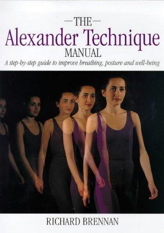 9780316847728: Alexander Technique Manual