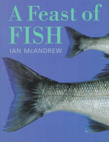 9780316847735: A Feast of Fish