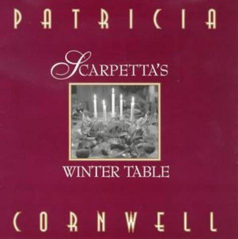9780316848350: Scarpetta's Winter Table