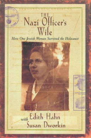 9780316848473: The Nazi Officer's Wife: How one Jewish woman survived the holocaust